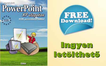 7. </b>PowerPoint XP alapokon</b>